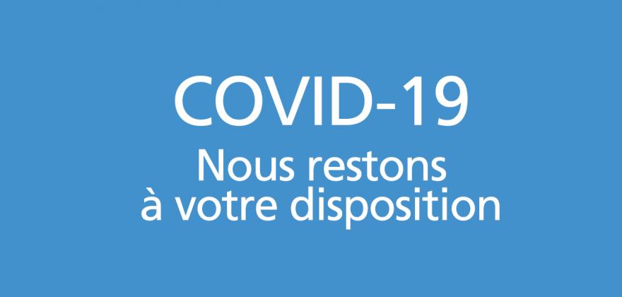 COVID-19: la CIP reste là pour vous